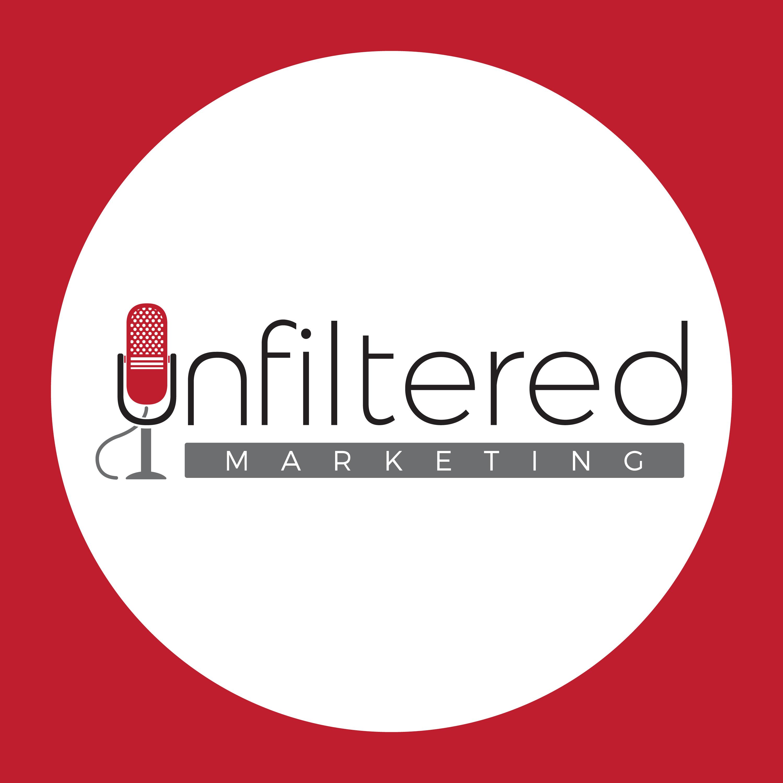 Unfiltered Marketing