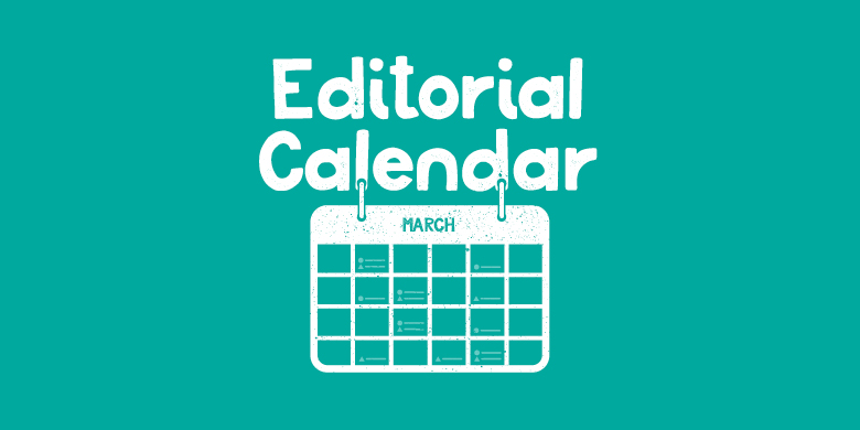 An editorial calendar means never staring down a blank Word document, ever again.