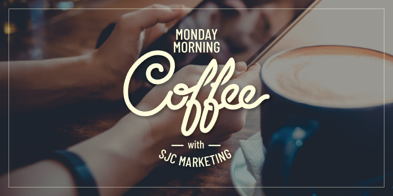 Join SJC Marketing each Monday for Monday Morning Coffee, a blog featuring local businesses.