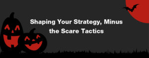 Navigating the twists and turns of business in 2020 has been nothing short of spooky. Here's how to boldly build a marketing strategy for 2021...