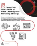 5 Things You Didn't Think of When Creating Your Marketing Strategy Graphic